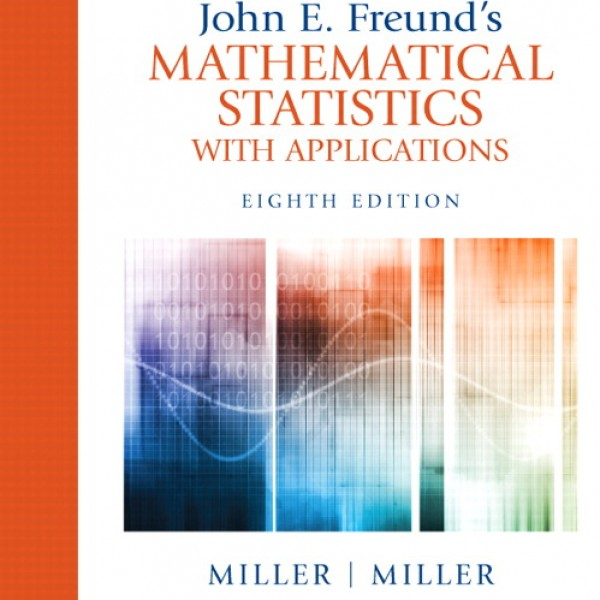 freund mathematical statistics with applications solution manual