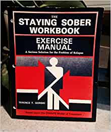 staying sober workbooks exercise manual and instruction manual