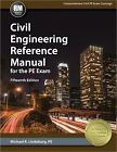 civil engineering reference manual for the pe exam 16th edition